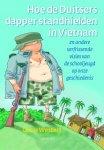 O. Westers - Hoe de Duitsers dapper stand hielden in Vietnam