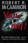 McCammon, Robert R. - Van mij!