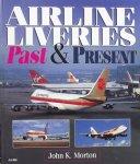 John K. Morton. - Airline Past & Present