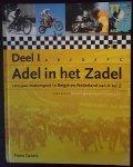 Frans Geurts - Adel in het zadel / 100 Jaar motorsport in Belgie en Nederland van A tot Z/ deel 1
