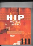Ypma, H. - HIP Hotels Orïent / mysterieuze hotels in het Verre en Nabije Oosten