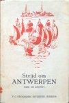 Zweth, Erik de - Strijd om Antwerpen; historische novelle