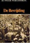 Hoek, K. van den (eindredactie) - De Bevrijding. De Tweede Wereldoorlog.