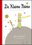 DE SAINT EXUPERY, Antoine; - DE KLEINE PRINS - grote pop-up uitgave,