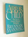 Manning, Brennan - Abba's Child - the cry of the heart for intimate belonging