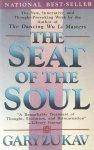 Zukav, Gary - The Seat of the Soul