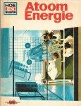 barr, donald - hoe en waarom atoom energie