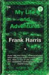 Harris, Frank / with an introduction by Grant Richards - My Life and Adventures. An Autobiography