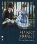Wilson-Bareau, Juliet - Manet Monet. La gare Saint-Lazare.