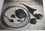 RAAIJ, Rob van - De hongerwinter 1944-1945