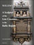 F. Skibinski - Willem van den Blocke: A Sculptor of the Low Countries in the Baltic Region