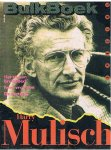 Mulisch, Harry - Het stenen bruidsbed, Twee vrouwen, De aanslag - Bulkboek - special najaar 1988