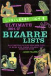 Frater, Jamie (ds1225) - Listverse.com's Ultimate Book of Bizarre Lists / Fascinating Facts and Shocking Trivia on Movies, Music, Crime, Celebrities, History, and More