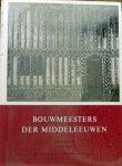 Wegerif, A.H. - Bouwmeesters der Middeleeuwen en hun werken. Engeland 1066 - 1550 Kathedralen, abdijen, kastelen.