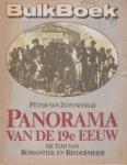 Zonneveld, Peter van - Panorama van de 19e eeuw De tijd van Romantiek en Biedermeier