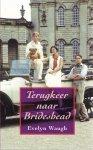 Waugh, E. - Terugkeer naar Brideshead / druk 8