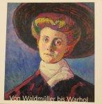 Grinten, Hans van der ; Sabine Fehlemann ; Havekes-van Crey, Reggy - Von Waldmuller bis Warhol Gemälde des 19. und 20. Jahrhunderts aus dem Von der Heydt-Museum Wuppertal