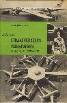 Hooftman, Hugo - Alles over Straalverkeersvliegtuigen en wat eraan voorafging, 190 pag. hardcover + stofomslag , goede staat (omslag geplastificeerd, wat plakbandafdrukken op schutblad)