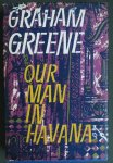 Greene, Graham  Jacket design by Donald Green - Our man in Havana An Entertainment