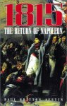 Austin, Paul Britten - 1815 - The Return of Napoleon: The Return of Napoleon