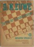 Euwe M - Theorie der schaakopeningen Gesloten spelen II No 2 Klassiek Damegambiet Cambridge Springs Manhattan Tarrasch