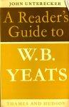 Unterecker, John - A reader's guide to W B Yeats