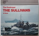 Ross, Al - The Destroyer The Sullivans.  Anatomy of the Ship.