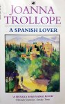Trollope, Joanna - A Spanish Lover (ENGELSTALIG)