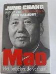 CHANG, Jung - Mao / het onbekende verhaal