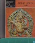 GRISWOLD, Alexander B. / CHEWON KIM / POTT, Pieter H. - Burma, Korea, Tibet.