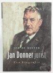 Ruiter, de Job - Jan Donner Jurist. Een biografie.