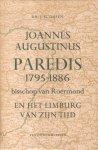 Gijsen, Dr. Joannes M. - Joannes Augustinus Paredis 1795-1886 (Bisschop van Roermond en het Limburg van zijn tijd)