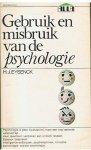 Eysenck, HJ - Gebruik en misbruik van de psychologie