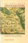 Huigen, Siegfried - De weg naar Monomotapa (Nederlandstalige representaties van geografische, historische en sociale werkelijkheden in Zuid-Afrika)