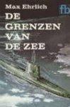 Ehrlich, Max - De grenzen van de zee
