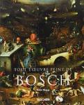 Bosing, Walter - Jerome Bosch vers 1450-1516 - Entre le Ciel et l'Enfer