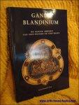 DECLERCQ, GEORGES ( ed.). - GANDA & BLANDINIUM. De Gentse abdijen van Sint-Pieters en Sint-Baafs.