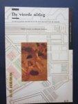 Stokroos, Meindert (redactie) - De vierde uitleg : oude en jonge architectuur ten oosten van de Amstel