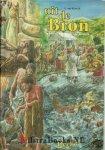 Rijswijk, C.van - Uit de Bron  - Bijbelse vertellingen voor kinderen  (Deel 7)