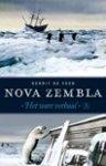 Veer, Gerrit de - Nova Zembla / vertelling van de derde zeiltocht om de Noord en de overwintering in het behouden huis