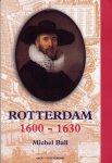 Michel Ball - Rotterdam 1600-1630