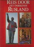 Negus - Reis door het onbekende rusland / druk 1