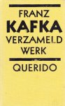 Kafka, Franz - Vezameld Werk