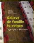 D Hamers, Katrijn / Bellemans, Rob / Jacobs, Marc - Gelieve de familie te volgen / koffietafels in Vlaanderen