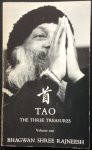 Bhagwan Shree Rajneesh (Osho) - TAO; the three treasures, volume 1