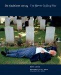 Roemers, Martin - De eindeloze oorlog. The never-ending war.