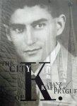 Insua,, Juan. (red.) - The City of K.: Franz Kafka and Prague