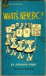 Hart, Johnny - What's new, B.C.