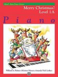 Auteur: Willard A Palmer    Morton Manus Co-auteur: Amanda Vick Lethco - Alfred's Basic Piano Library Merry Christmas!   Piano, Level 1a