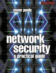 Owen Poole - Network Security A Practical Guide (Computer Weekly Professional)